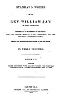 Standard Works of the Rev  William Jay     Comprising All His Works Known in this Country PDF