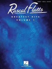 Rascal Flatts - Greatest Hits (Songbook): Volume 1