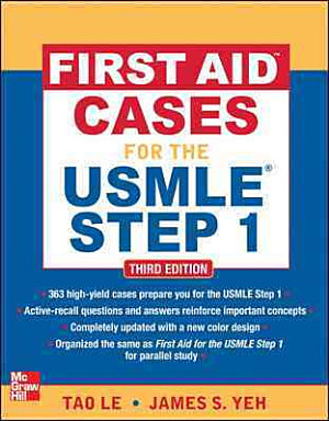 First Aid Cases for the USMLE Step 1  Third Edition