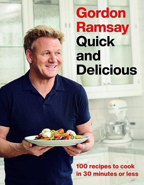 Download Gordon Ramsay Quick and Delicious Book