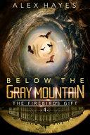 Below the Gray Mountain
