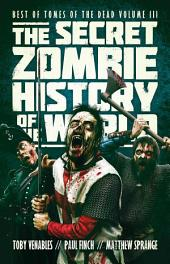The Secret Zombie History of the World