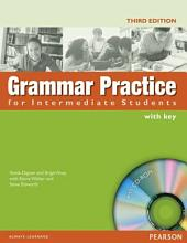 Grammar Practice for Intermediate Students: With Key