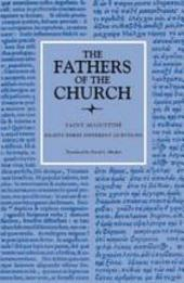 Eighty-three Different Questions (The Fathers of the Church, Volume 70): A New Translation.