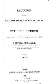 Lectures on the Principal Doctrines and Practices of the Catholic Church: Volume 2