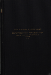 Proceedings of the ... Annual Encampment of the Department of Pennsylvania, Grand Army of the Republic: Volume 56