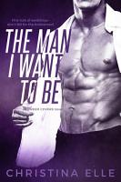 The Man I Want to Be PDF