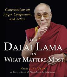 The Dalai Lama On What Matters Most Book PDF