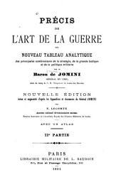 Prʹecis de l'art de la guerre: ou Nouveau tableau analytique des principales combinaisons de la stratʹegie, de la grande tactique et de la politique militaire, Volume2