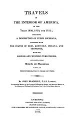 Travels In The Interior Of America In The Years 1809 1810 And 1811  Book PDF