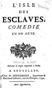 L'Isle des esclaves: comédie en un acte