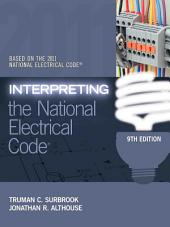 Interpreting the National Electrical Code: Edition 9