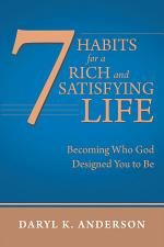 7 Habits for a Rich and Satisfying Life