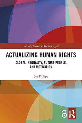 Actualizing Human Rights