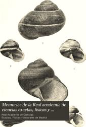 Memorias de la Real academia de ciencias exactas, fisicas y naturales de Madrid: Volumen 14