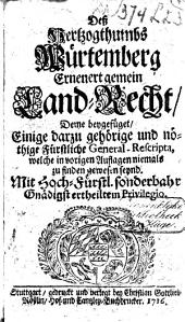 Des Hertzogthumbs Würtemberg erneuert gemein Land-Recht