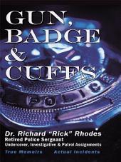 Gun, Badge & Cuffs