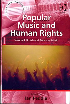 Popular Music and Human Rights  British and American music