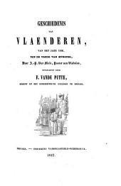 Geschiedenis van Vlaenderen, van het jaer 1566, tot de vrede van Munster