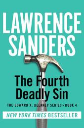 The Fourth Deadly Sin