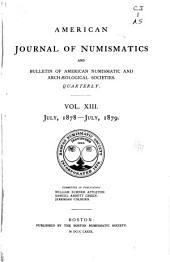 American Journal of Numismatics: Volumes 13-14