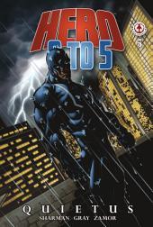 Hero 9 to 5 #5: Quietus