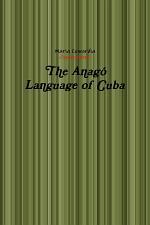 The Anagó Language of Cuba