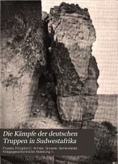 Die Kämpfe der deutschen Truppen in Sudwestafrika: Auf Grund amtlichen Materials bearbeitet, Band 2