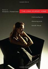 The Long Journey Home: Understanding and Ministering to the Sexually Abused