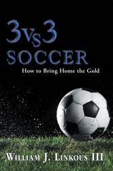 3 Vs 3 Soccer Book PDF