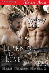 Learning to Love [Half-Demon Mates 2]