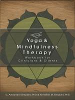 Yoga   Mindfulness Therapy Workbook for Clinicians and Clients PDF