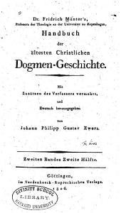 Handbuch der ältesten Christlichen Dogmen-Geschichte