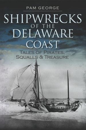 Shipwrecks of the Delaware Coast