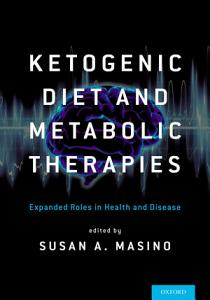Ketogenic Diet and Metabolic Therapies Book