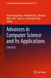 Advances in Computer Science and its Applications: CSA 2013