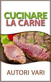 Cucinare la carne
