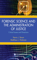 Forensic Science and the Administration of Justice PDF