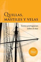 Quillas, mástiles y velas: Textos portugueses sobre el mar