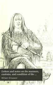 Letters and notes on the manners, customs, and condition of the North American Indians: Volume 1