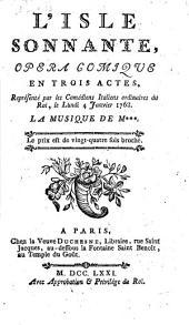L'isle sonnante: opéra comique en trois actes