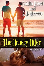 The Ornery Otter