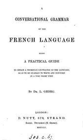 A conversational grammar of the French language