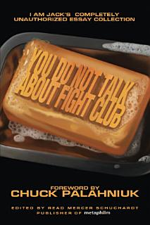 You Do Not Talk About Fight Club Book