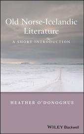 Old Norse-Icelandic Literature: A Short Introduction
