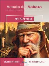 Scuola del Sabato IV trimestre 2015 : Geremia