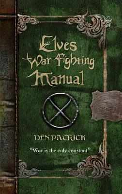 Elves War Fighting Manual