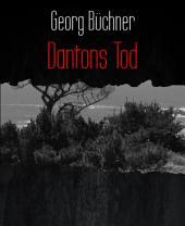 Dantons Tod: Ein Drama