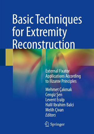 Basic Techniques for Extremity Reconstruction