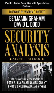 Security Analysis  Sixth Edition  Part III   Senior Securities With Speculative Features Book